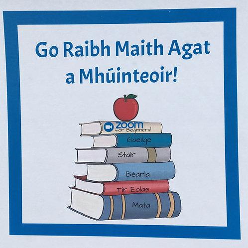 Go Raibh Míle Maith Agat a Mhúinteoir!