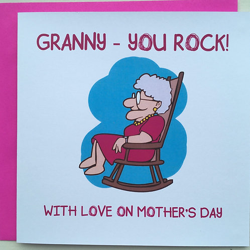Granny You Rock, with love on Mother's Day