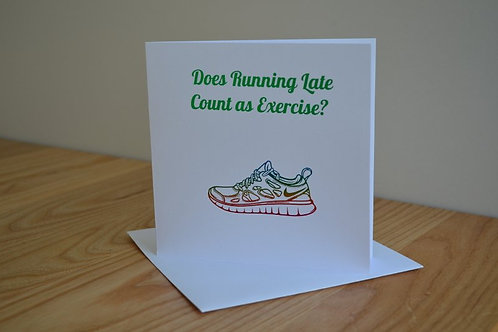 Does Running Late Card
