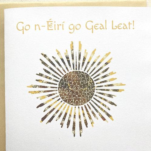 Go n-Éirí go Geal leat!