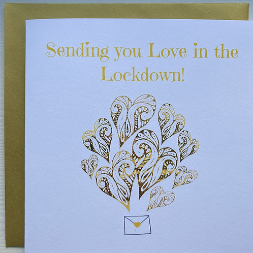 Sending you love in the lockdown