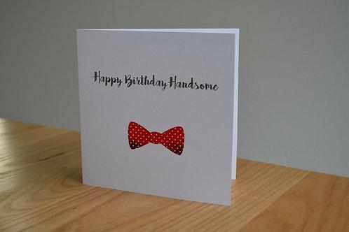 Happy Birthday Handsome - Red