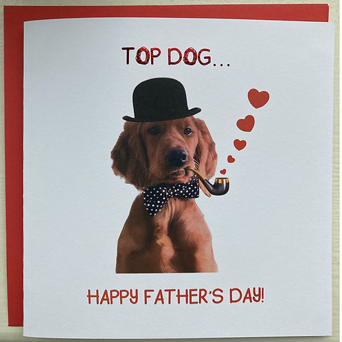Top Dog... Happy Father's Day!
