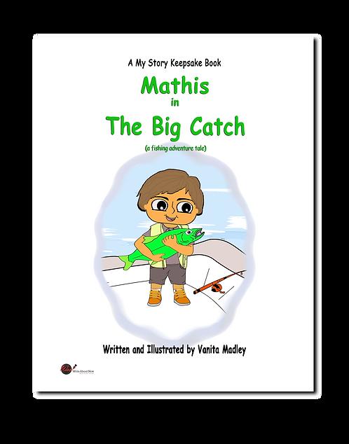 The Big Catch