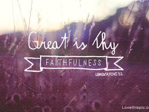 Great is His Faithfulness