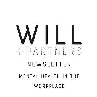 WILL + PARTNER newsletter_mental health.