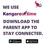 WE USE KANGAROOTIME! DOWNLOAD THE PARENT
