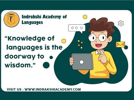 Knowledge of Languages is the doorway to Wisdom
