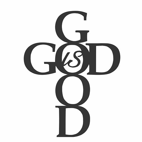 God Is Good Laser Cut Metal Wall Décor