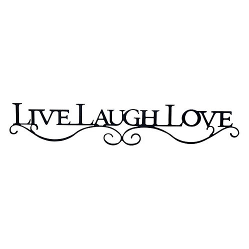 Live, Laugh, Love Laser Cut Steel Sign Wall Décor