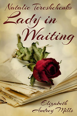 Front cover Natalie Tereshchenko Lady In Waiting
