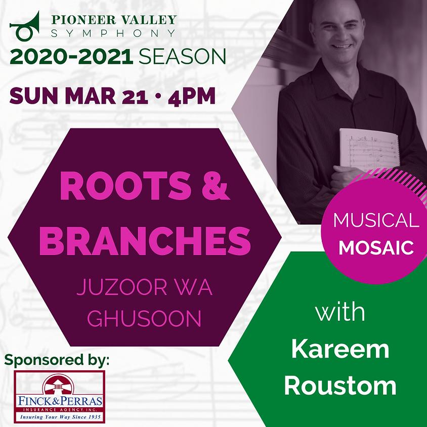 Musical Mosaic: Juzoor wa Ghusoon (Roots & Branches)