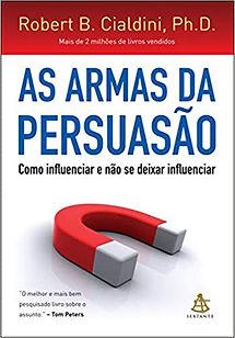As armas da persuasão Capa comum – Edição padrão, 31 julho 2012