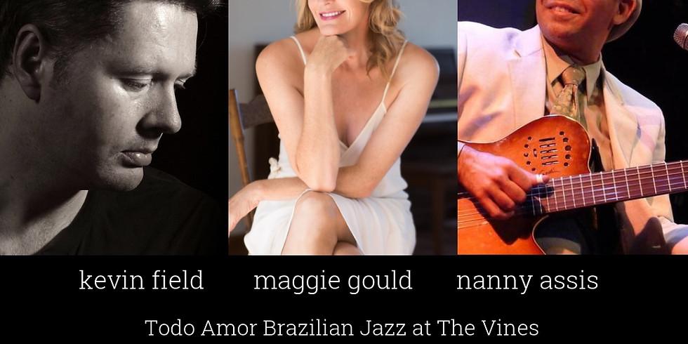 Todo Amor Brazilian Jazz at The Vines