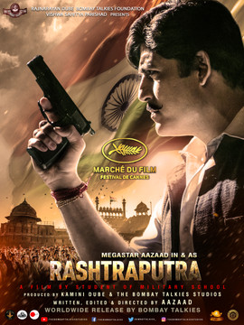 RASHTRAPUTRA PREMIERED AT 72ND FESTIVAL DE CANNES (MARCHE DU FILM)