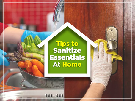 How We Should Sanitize Essential Items At Home?
