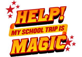 Help! My School Trip Is Magic