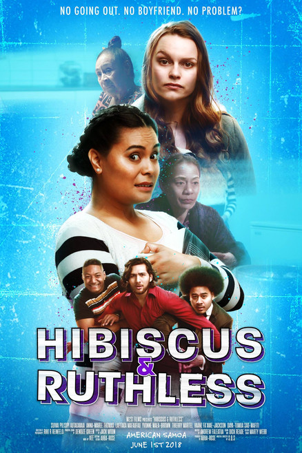 Hibiscus & Ruthless | 2018, Drama/Comedy