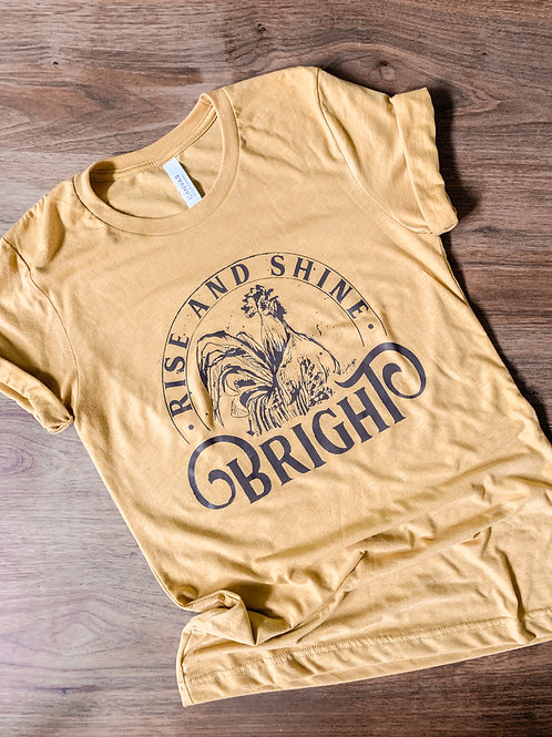 Rise and Shine Bright | Graphic Tshirt