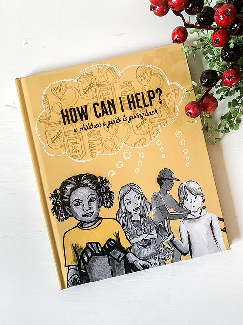 How Can I Help | A Children's Guide to Giving Back