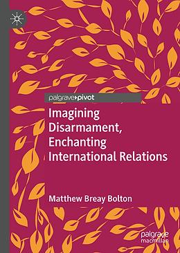 Imagining Disarmament book cover.tiff