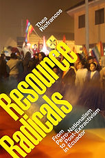 The cover image for Thea Riofrancos book Resource Radicals