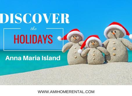 Discover ~ Christmas on Anna Maria Island, Florida