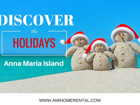 Discover ~ Christmas on Anna Maria Island, Florida