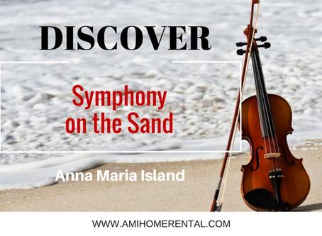 Discover ~ Symphony on the Sand 2016 on Anna Maria Island