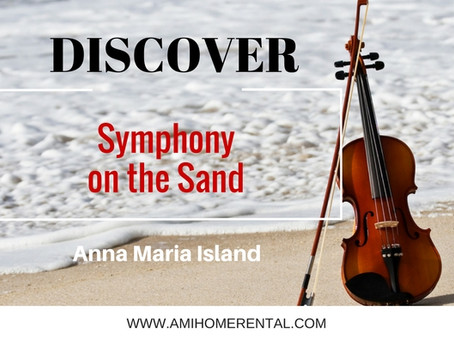Discover ~ Symphony on the Sand 2016 on Anna Maria Island