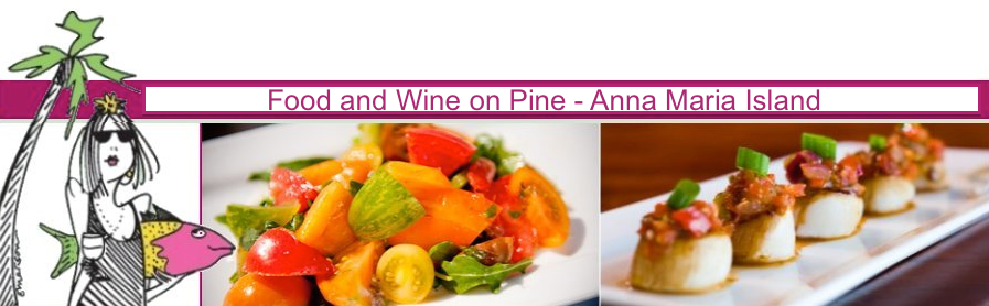 Food and Wine on Pine - Anna Maria Island