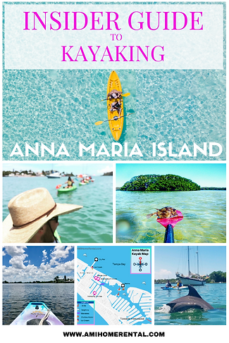 Insiders Guide to Kayaking - ANNA MARIA