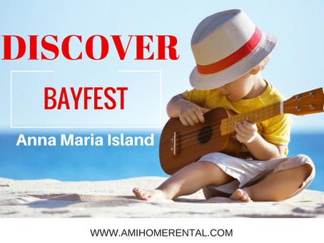 Discover ~ Bayfest on Anna Maria Island, Florida