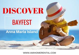 Discover Bayfest on Anna Maria Island - Festval