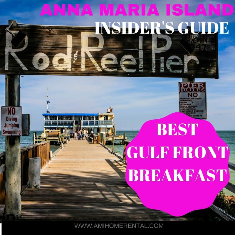 Top 10 Restaurants on Anna Maria Island, Florida - Best Gulf Front Breakfast