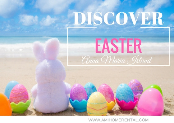 Easter Anna Maria Island Home Rental Florida