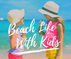 Anna Maria Island Beach Life with Kids