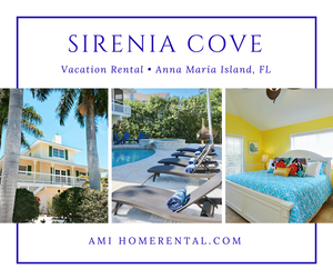 Sirenia Cove Luxury Anna Maria Island Florida Vacation Rental