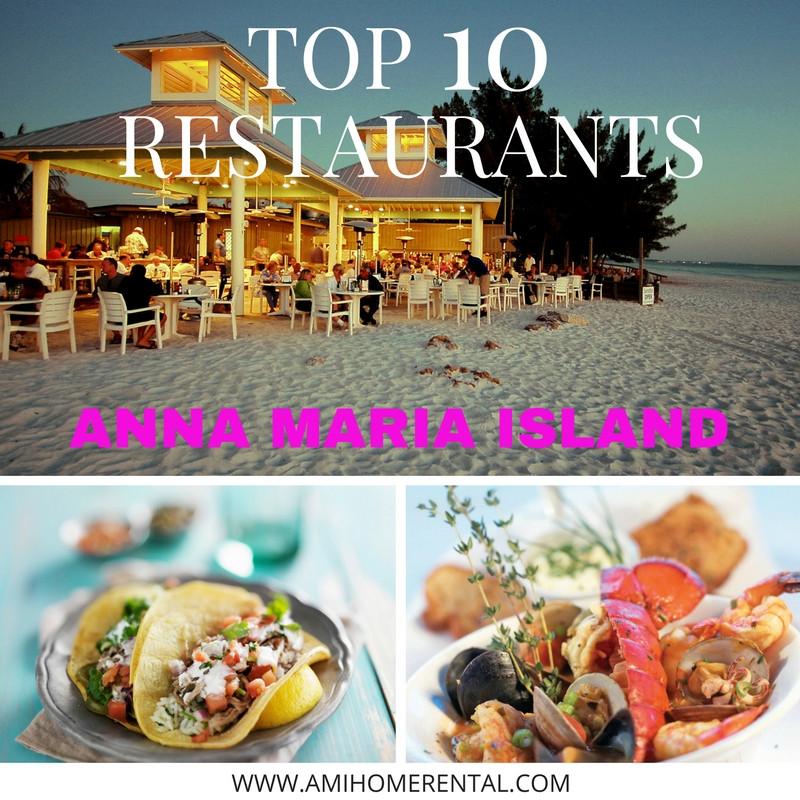Top 10 Restaurants on Anna Maria Island, Florida