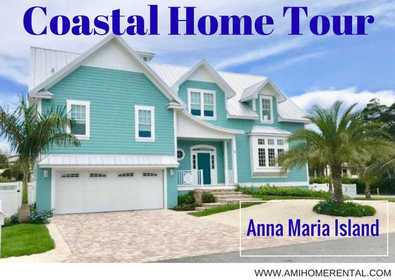 Anna Maria Island Coastal Home Tour