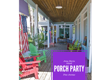 Anna Maria Island Porch Parties are Back!