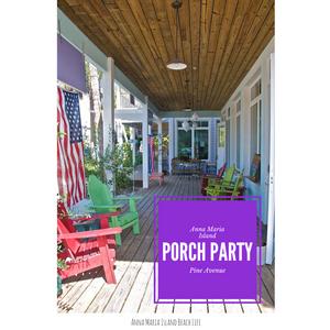 Porch Party, Anna Maria Island, Florida