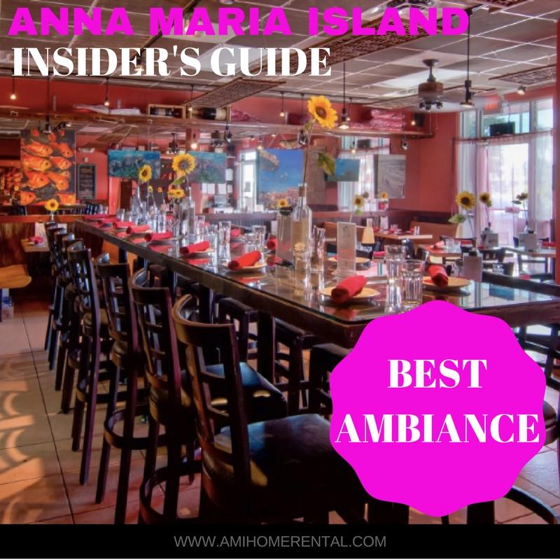 Top 10 Restaurants on Anna Maria Island, Florida - Best Ambiance