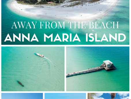 The Ultimate 101 Things to Do Away From the Beach List - Anna Maria Island