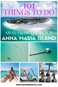 101 Things to Do Away from the Beach - Anna Maria Island