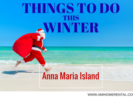 Things to Do this Winter on Anna Maria Island 2017