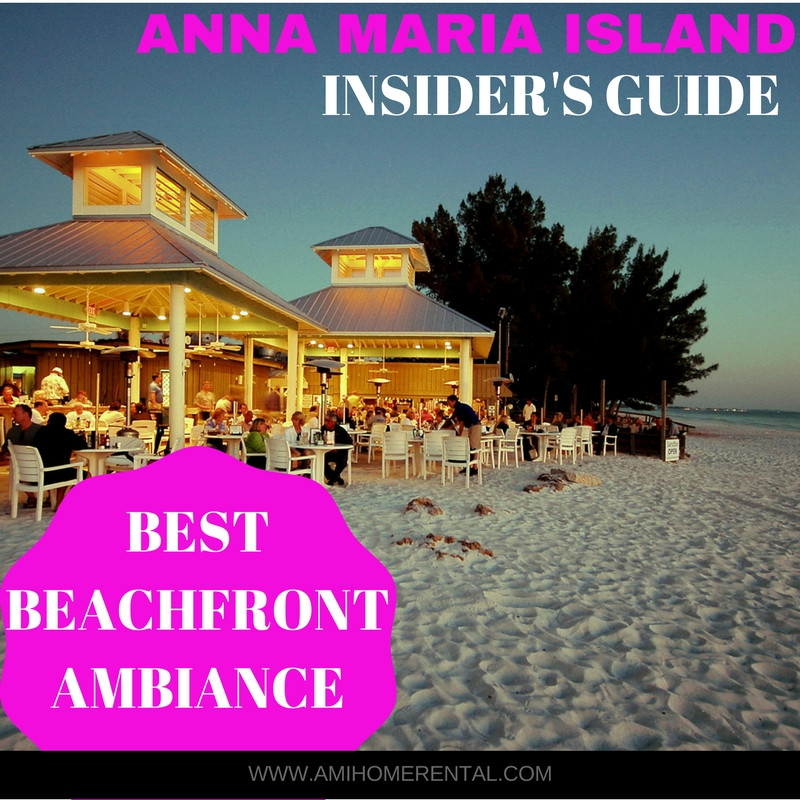 Top 10 Restaurants on Anna Maria Island, Florida - Best Beachfront Ambiance