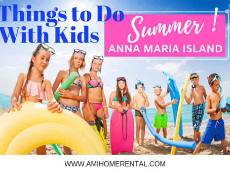 Things to Do with Kids on Anna Maria Island - Summer Edition