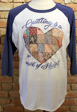 Quilting is a Work of Heart Raglan (Blue)