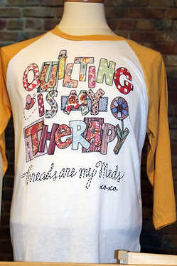 """""""Quilting is my Therapy"""" Raglan"""